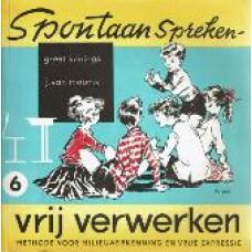 Spontaan spreken, vrij verwerken 6