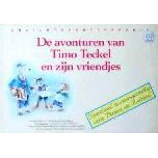 De avonturen van Timo Teckel en zijn vriendjes