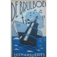De Brulboei - Zeemansliedjes
