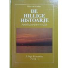De Hillige Histoarje 1-3