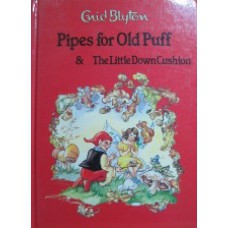 Pipes for Old Puff & the little down cushion