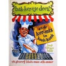 Bakkertje Deeg en de Kermis in Koek-koek