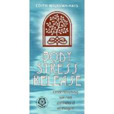 Body stress release Ondersteuning van het zelfhelend vermogen