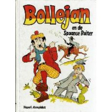 Bollejan en de Spaanse Ruiter  (15x21 cm)