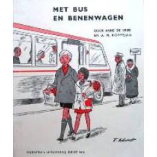 Eerbied voor het leven 03 - Met bus en benenwagen