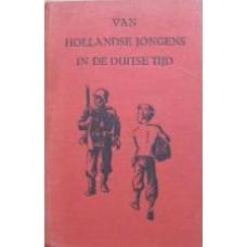 Van Hollandse jongens in de Duitse tijd