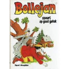 Bollejan speurt op goed geluk    (15x21 cm)