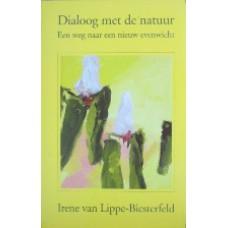 Dialoog met de natuur - Een weg naar nieuw evenwicht