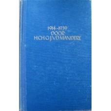 1914 - 1939, een dynamische tijd