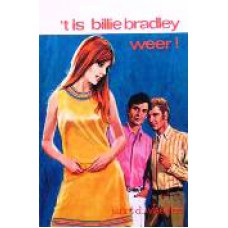 'T is Billie Bradley weer