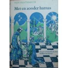 Met en zonder harnas. Groot verhalenboek over helden van Europa