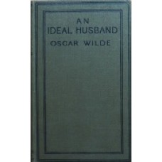 An ideal husband, a play